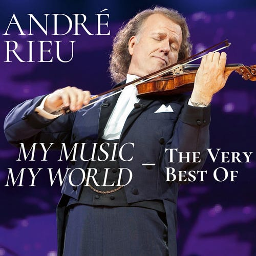 André Rieu My Music, My World - The Very Best Of