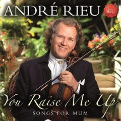 André Rieu: You Raise Me Up-Songs for Mum CD