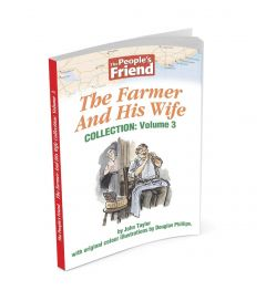 The People's Friend - The Farmer And His Wife Volume 3