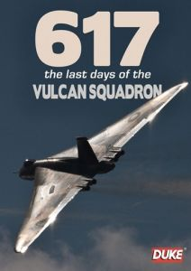 617 Last Days of the Vulcan Squadron DVD