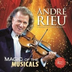 André Rieu:  Magic Of The Musicals CD