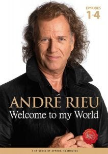 André Rieu: Welcome to my World - Episodes 1-4