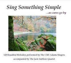 Sing Something Simple...As Cares Go By