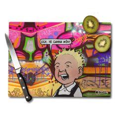 Oor Wullie Ye Canna Win Chopping Board