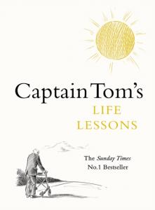 Captain Tom Moore - Captain Tom's Life Lessons