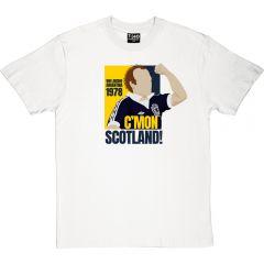 C'MON SCOTLAND! T-Shirt