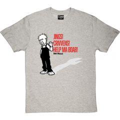 Oor Wullie Jings, Crivvens, Help Ma Boab T-Shirt