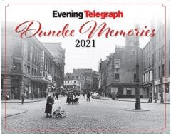 Dundee Memories Calendar 2021