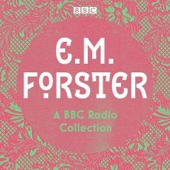 E.M. Forster - A BBC Radio Collection - Audiobook