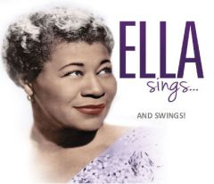 Ella Fitzgerald Sings…and Swings!