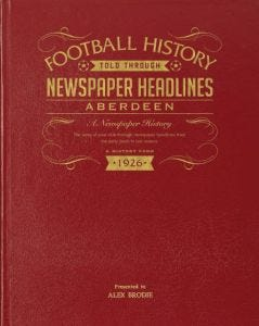 Personalised A3 Football Newspaper Book - Aberdeen