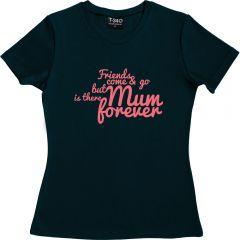 Friends Come & Go Ladies T-shirt