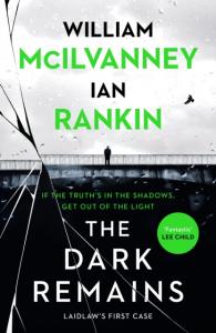 Ian Rankin - The Dark Remains
