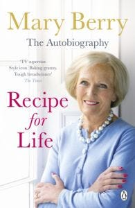 Mary Berry - Recipe for Life Autobiography