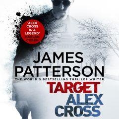 Target: Alex Cross (James Patterson) - Audiobook