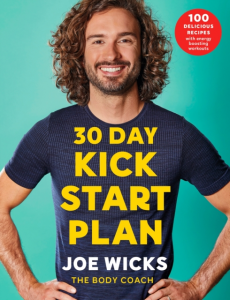 Joe Wicks - 30 Day Kick Start Plan: 100 Delicious Recipes with Energy Boosting Workouts