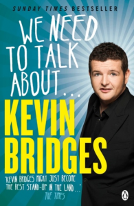 Kevin Bridges – We Need To Talk About…. (Paperback)