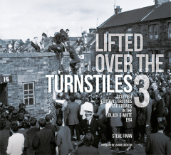 Lifted Over The Turnstiles Volume 3