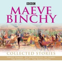 Maeve Binchy - Collected Stories: BBC Radio Adaptations Audiobook