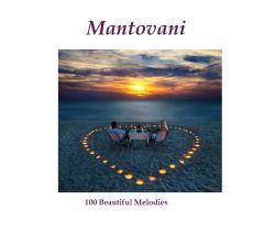 Mantovani: 100 Beautiful Melodies