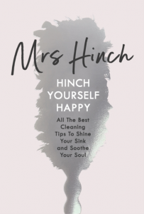 Mrs Hinch - Hinch Yourself Happy: All The Best Cleaning Tips To Shine Your Sink And Soothe Your Soul