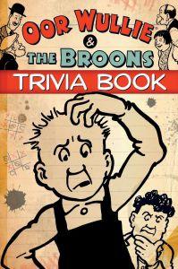 Oor Wullie & The Broons Trivia Book