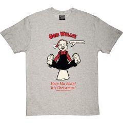 Oor Wullie Help Ma Boab Christmas T-Shirt