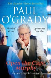 Paul O'Grady – Open the Cage, Murphy (Paperback)
