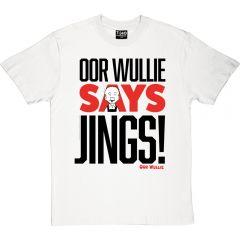 Oor Wullie Says Jings T-Shirt