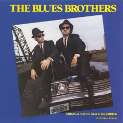 The Blues Brothers - Original Soundtrack