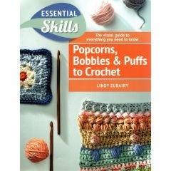 Popcorns, Bobbles and Puffs Crochet Book