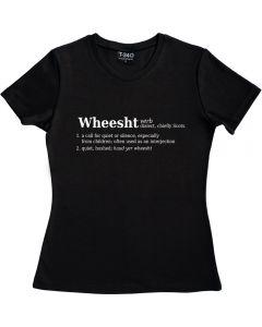Wheesht Definition Ladies T-Shirt