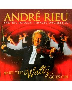 André Rieu: And The Waltz Goes On CD
