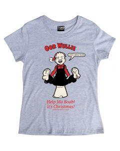 Oor Wullie Help Ma Boab Christmas Ladies T-shirt