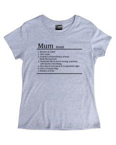 Mum Definition Ladies T-shirt