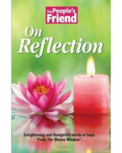The People's Friend: On Reflection