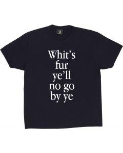 Whits Fur Ye T-Shirt