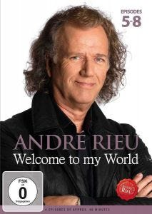 André Rieu: Welcome to my World - Episodes 5-8