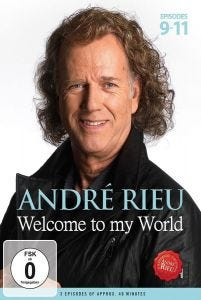 André Rieu: Welcome to my World - Episodes 9-11