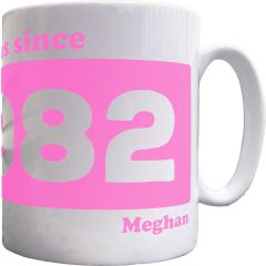Personalised 'Fabulous since' Mug
