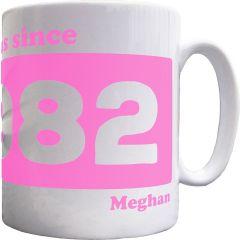 Personalised 'Fabulous since' Mug