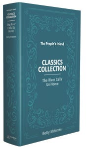 Classic Collection The River Calls Us Home