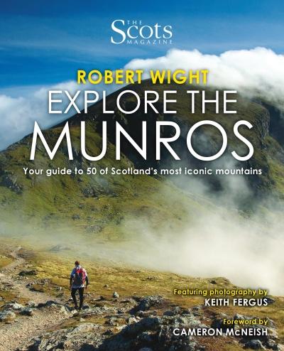 Robert Wight Explore the Munros Book
